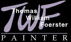 thomas William Foerster/Painter