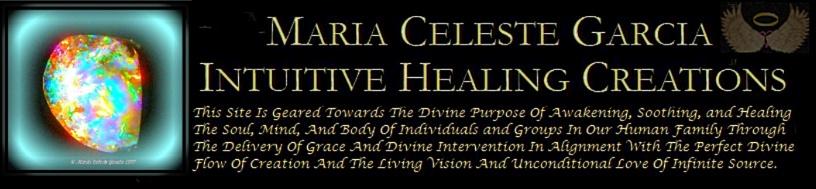 Maria Celeste Garcia Intuitive Healing Creations